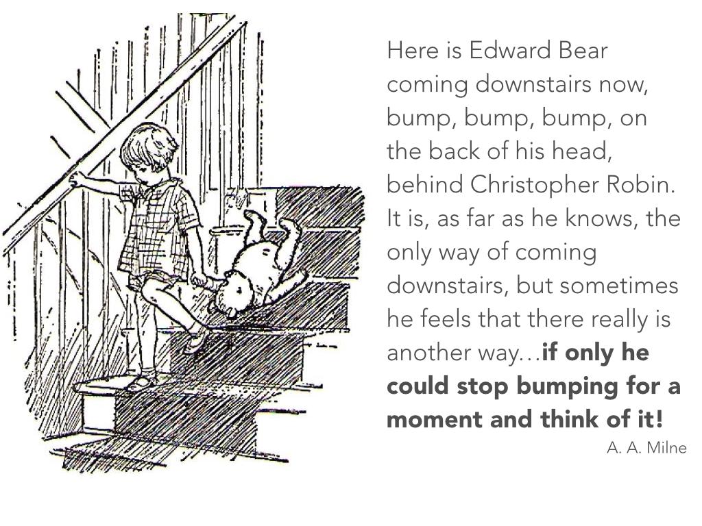 Edward Bear, bumping